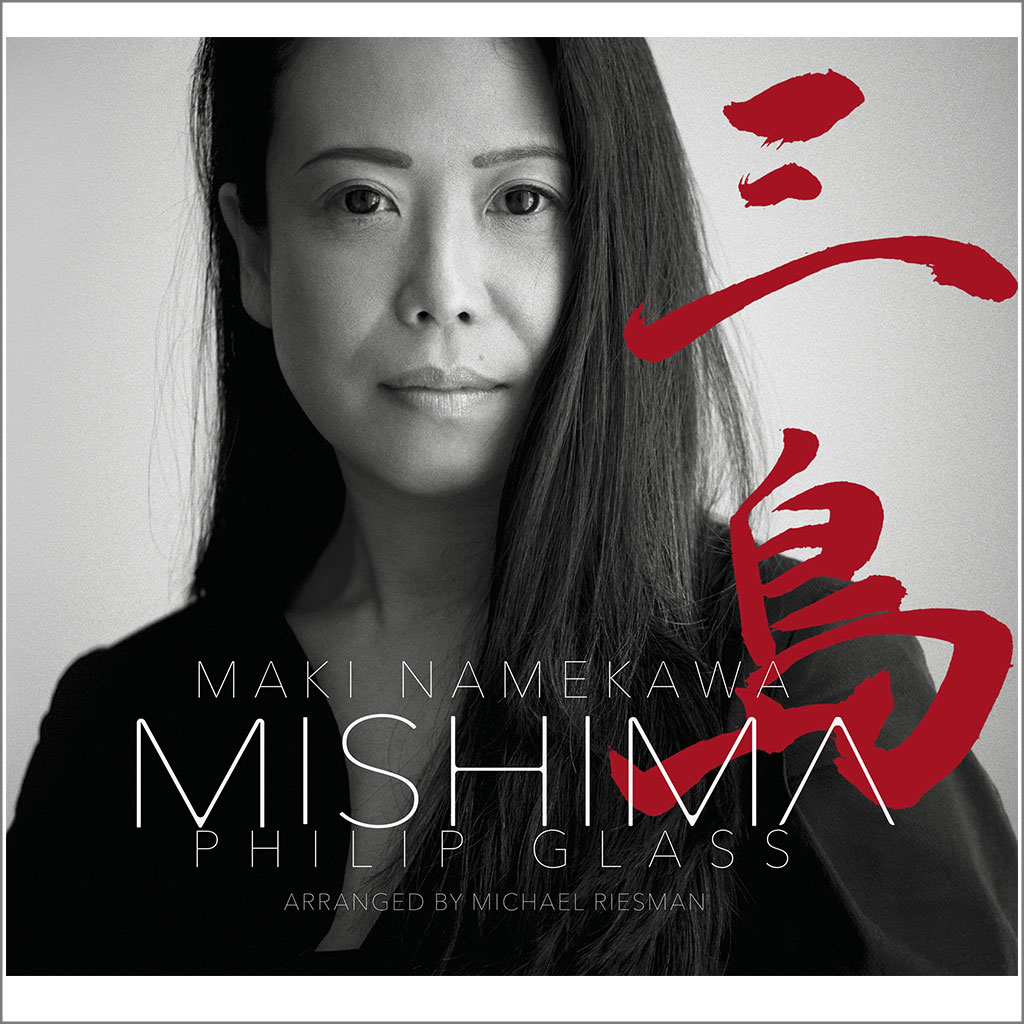 Maki Namekawa | Philip Glass MISHIMA